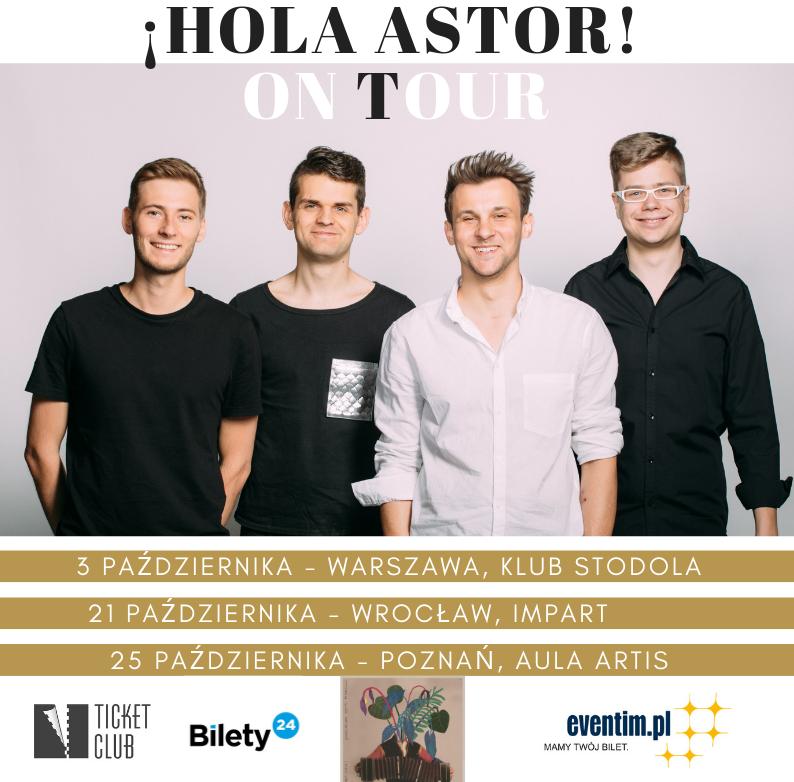 Premierowa trasa albumu Hola Astor - już w sprzedaży!